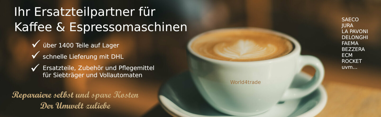 World4trade - Ihr Ersatzteilpartner für Kaffee und Espressomaschinen